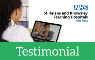 Testimonial - St Helens and Knowsley Teaching Hospitals NHS Trust